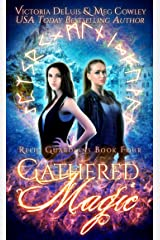 Gathered Magic (Relic Guardians Book 4) Kindle Edition