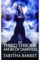 The Third Throne: Angel of Darkness Kindle Edition