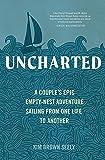 Uncharted: A Couple's Epic Empty-Nest Adventure