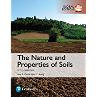 The Nature and Properties of Soils, Global Edition (English Edition)