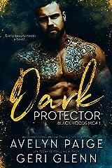 Dark Protector (Black Hoods MC Book 1) Kindle Edition