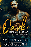 Dark Protector (Black Hoods MC Book 1)