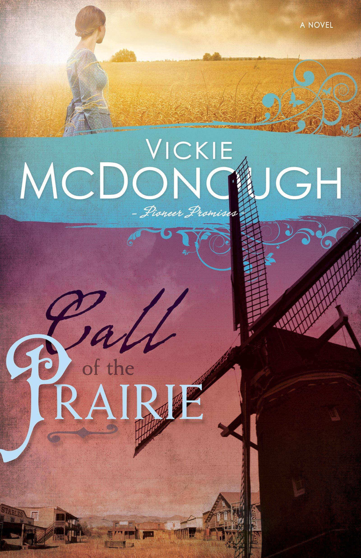 Call of the Prairie (Pioneer Promises) ebook