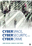 Cyberspace, Cybersecurity, and Cybercrime (NULL)