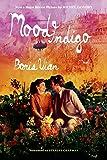 Mood Indigo: A Novel (FSG Classics)