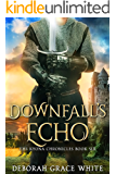 Downfall's Echo (The Kyona Chronicles Book 6)
