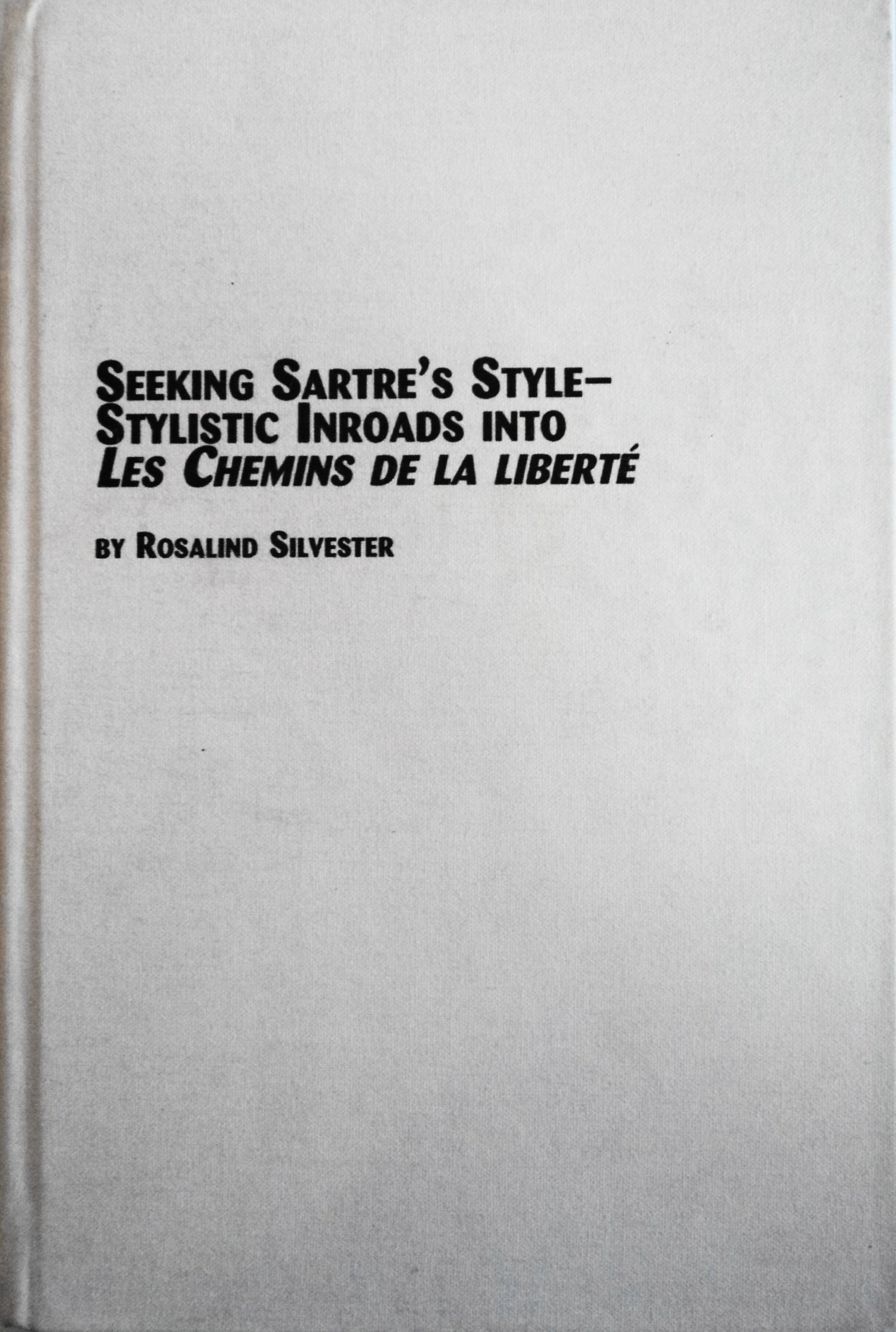 ed93b2600f14 Seeking Sartre s Style - Stylistic Inroads into Les Chemins De La ...