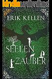 SeelenZauber: Fantasy (Band 2)