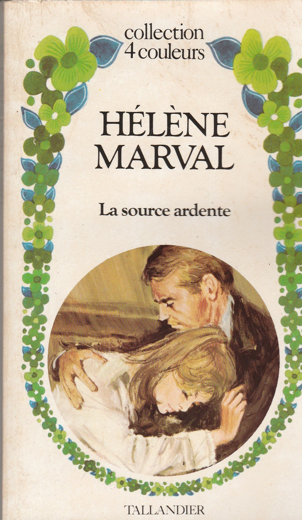La source ardente - Hélène Marval