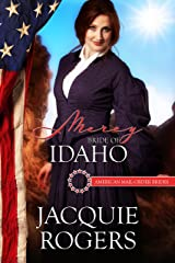 Mercy: Bride of Idaho (American Mail-Order Brides Series Book 43) Kindle Edition