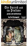 The Sacred and the Profane: Poems and Meditations