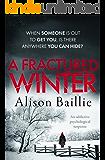 A Fractured Winter: an addictive psychological suspense