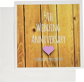 Amazon Com 5th Wedding Anniversary Gift Celebrating 5 Years Greeting Card 6 X 6 Inches Single Gc 154433 5 Office Products