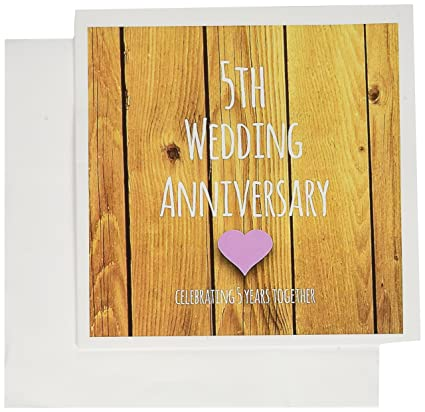 5th Wedding Anniversary gift - Celebrating 5 years - Greeting Card, 6 x 6  inches, single (gc_154433_5)