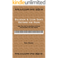 Ballroom & Latin Dance Rhythms for Piano: More than 100 accompaniment patterns for Ballroom and Latin dances book cover