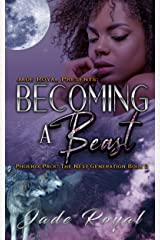 Becoming a Beast : Phoenix Pack: The Next Generation Book 2 Kindle Edition