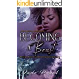 Becoming a Beast : Phoenix Pack: The Next Generation Book 2 (Phoenix Pack Shifter Series)