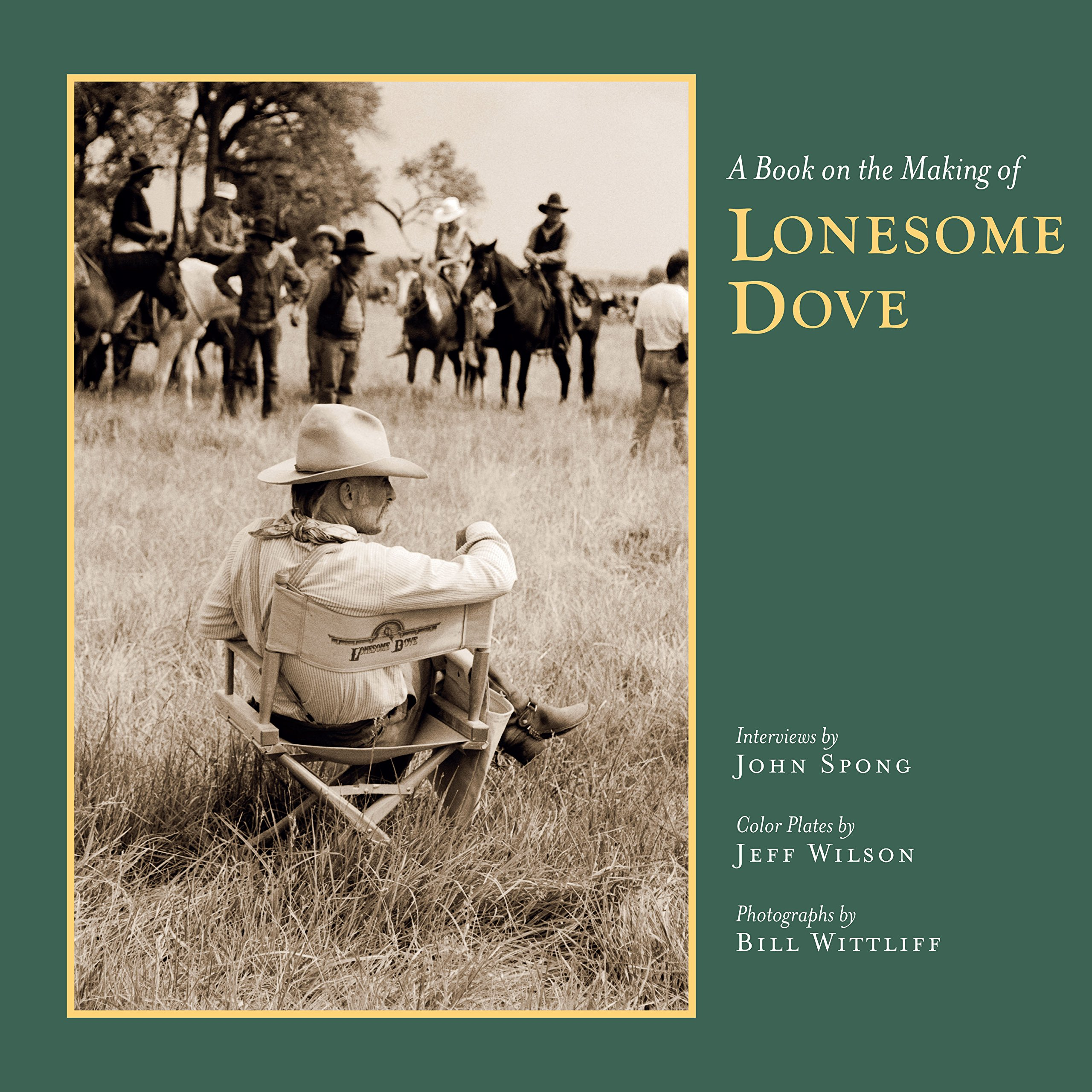 A Book on the Making of Lonesome Dove (Southwestern & Mexican Photography) PDF
