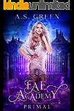 Fae Academy: Primal: A Forbidden Paranormal Shifter Academy Romance