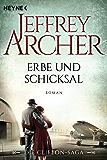 Erbe und Schicksal: Die Clifton Saga 3 - Roman (Die Clifton-Saga) (German Edition)