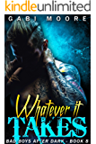 Whatever It Takes (Bad Boys After Dark Book 8)