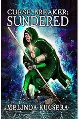 Curse Breaker: Sundered Kindle Edition
