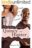 Lost in the Crowd: Quincy and Hunter: A Westbrook High Series Short (Book #4)
