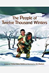 The People of Twelve Thousand Winters (Tales of the World) Kindle Edition