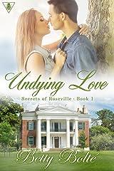 Undying Love (Secrets of Roseville Book 1) Kindle Edition
