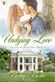 Undying Love (Secrets of Roseville Book 1)