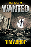 Wanted (Flick Carter Book 1)