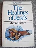 The Healings of Jesus (The Jesus Library)