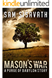 Mason's War (A Purge of Babylon Story)