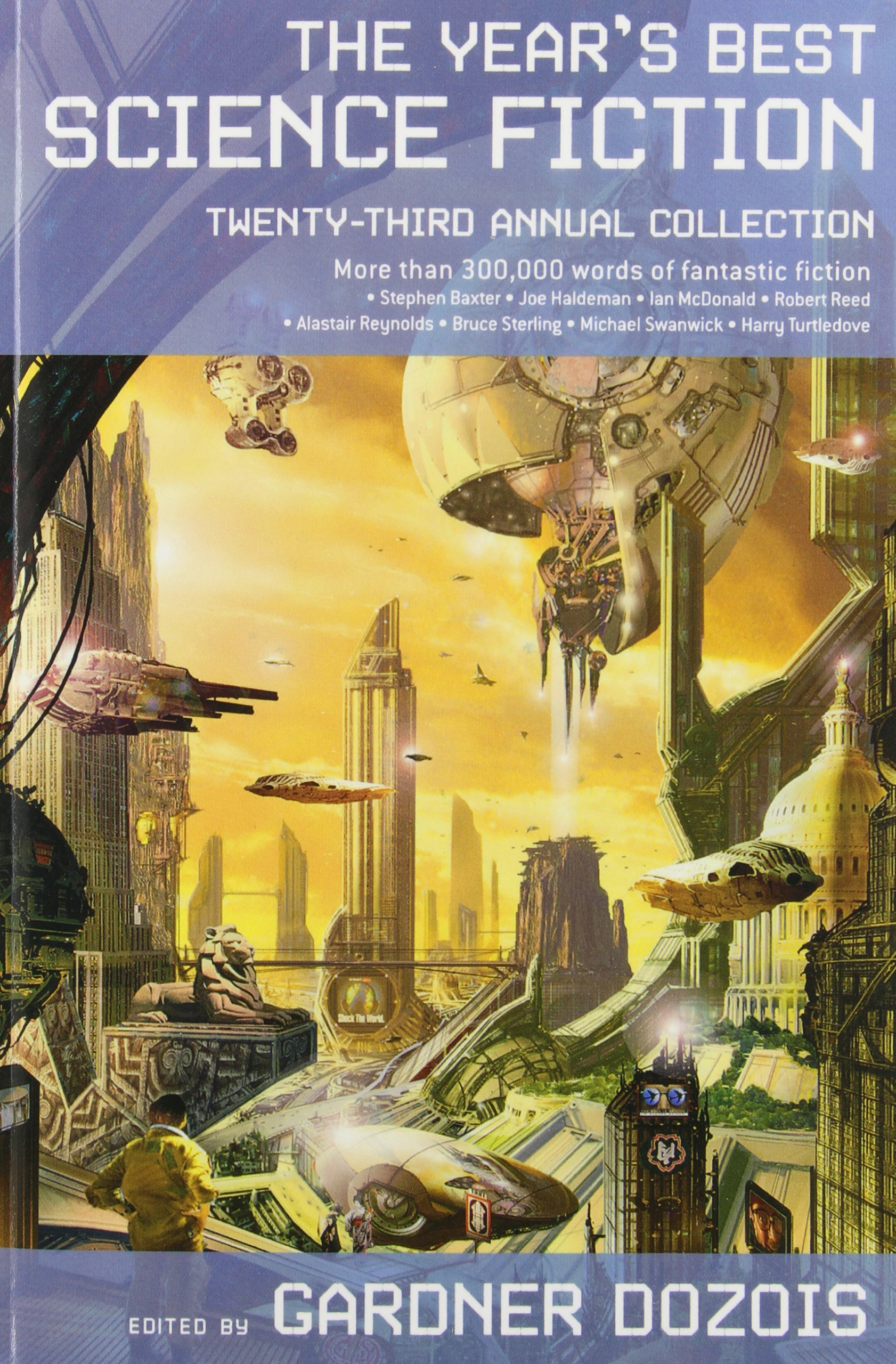 Publication: The Year's Best Science Fiction: Second Annual Collection