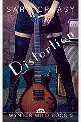 Distortion: Wynter Wild Book 5 Kindle Edition