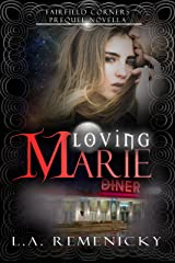 Loving Marie: A Fairfield Corners Prequel Kindle Edition