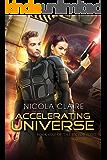 Accelerating Universe (The Sector Fleet, Book 1)