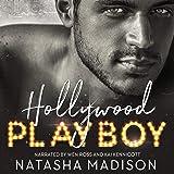Hollywood Playboy: Hollywood Royalty, Book 1