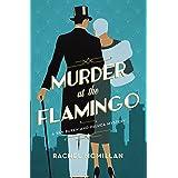 Murder at the Flamingo: A Novel (A Van Buren and DeLuca Mystery Book 1)
