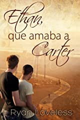 Ethan, que amaba a Carter (Spanish Edition) Kindle Edition