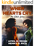 When Hearts Cry (The Elitists Series Book 1)