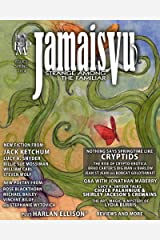 Jamais Vu - Issue Two - Spring 2014: Journal of the Strange Among the Familiar (Year One Book 2) Kindle Edition