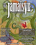 Jamais Vu - Issue Two - Spring 2014: Journal of the Strange Among the Familiar (Year One)