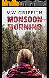 Monsoon Morning (Montana Marrenger Book 2)