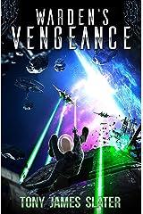 Warden's Vengeance: A Sci Fi Adventure (The Ancient Guardians Book 4) Kindle Edition