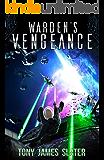 Warden's Vengeance: A Sci Fi Adventure (The Ancient Guardians Book 4)