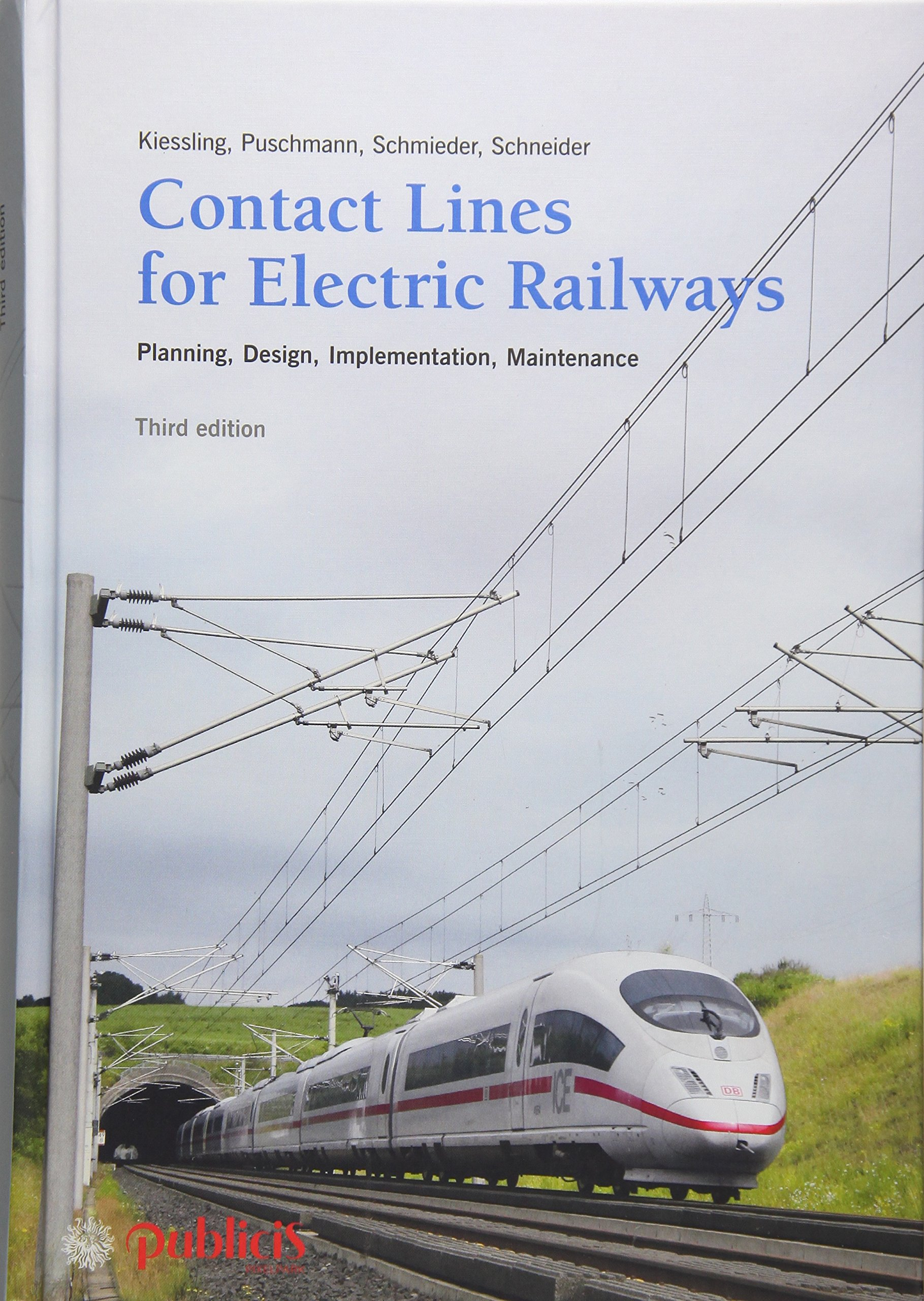 Contact Lines for Electrical Railways: Planning - Design