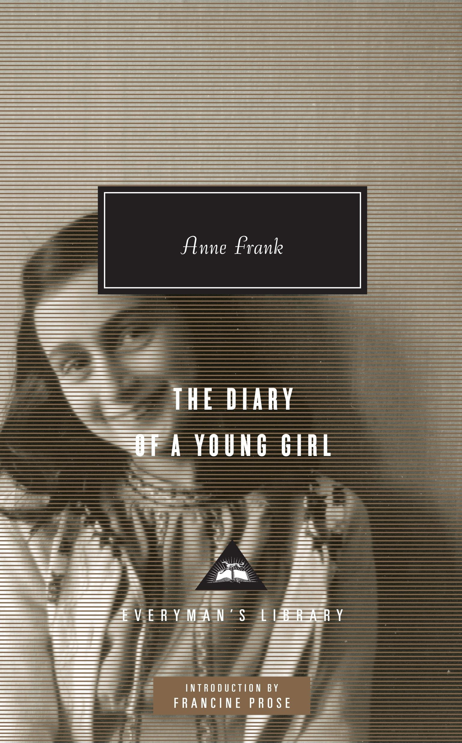 The Diary Of A Young Girl  Everyman's Library Contemporary Classics Series