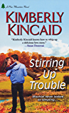 Stirring Up Trouble (Pine Mountain Book 3)