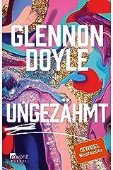 Ungezähmt (German Edition) Kindle Edition